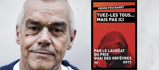 Les confidences de Pierre Pouchairet