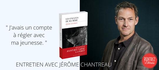 [Interview] Jérôme Chantreau revient sur l'écriture de son nouveau roman