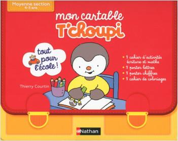 Mon Cartable T'choupi  Moyenne section - Dès 4 ans