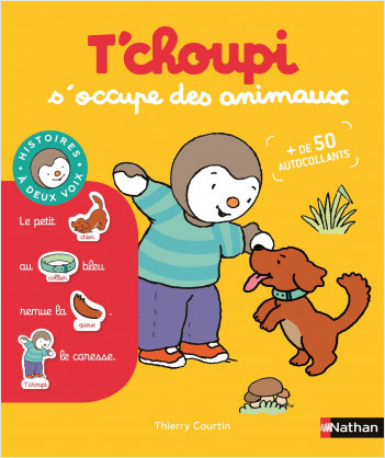 T'choupi s'occupe des animaux - Dès 2 ans