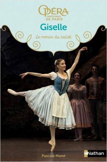 Giselle - Les romans du ballet de l'Opéra de Paris - Dès 9 ans