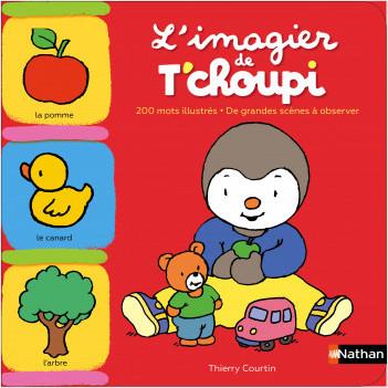 L Imagier De T Choupi Des 1 An Lisez