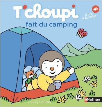 T'choupi fait du camping - Dès 2 ans