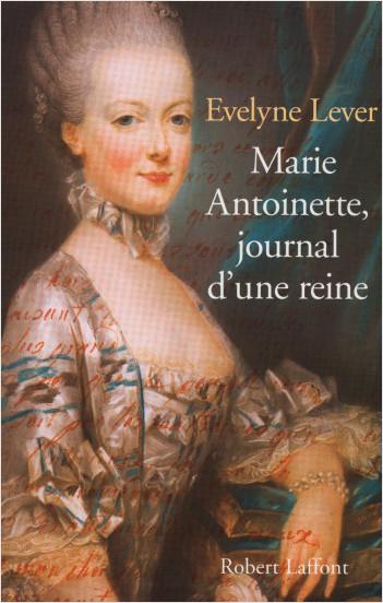 Marie Antoinette, journal d'une reine