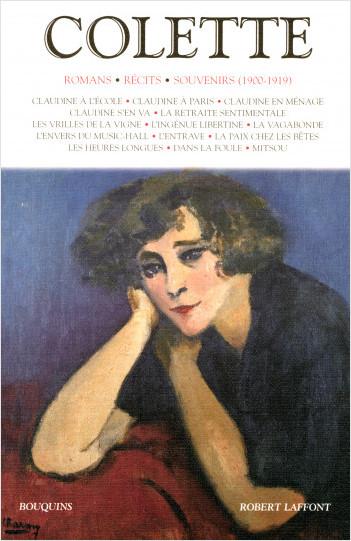 Colette - Romans - Récits - Souvenirs (1900-1919) - T1 - NE