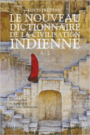 Le Nouveau Dictionnaire de la civilisation indienne - Tome 1