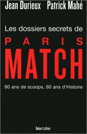 Les Dossiers secrets de Paris Match