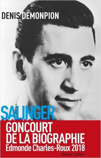 Salinger intime - Goncourt de la biographie 2018