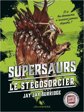 Supersaurs, Livre II : Le Stégosorcier