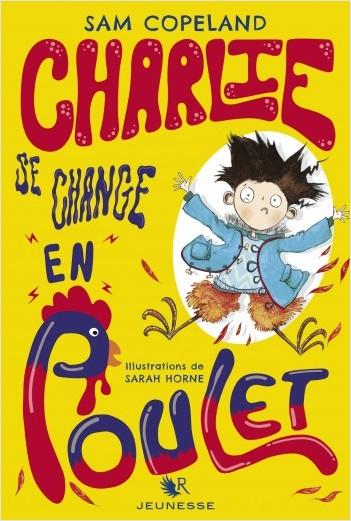 Charlie se change en poulet