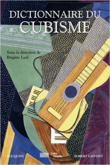 Dictionnaire du cubisme