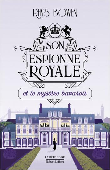 Son Espionne royale et le mystère bavarois - Tome 2