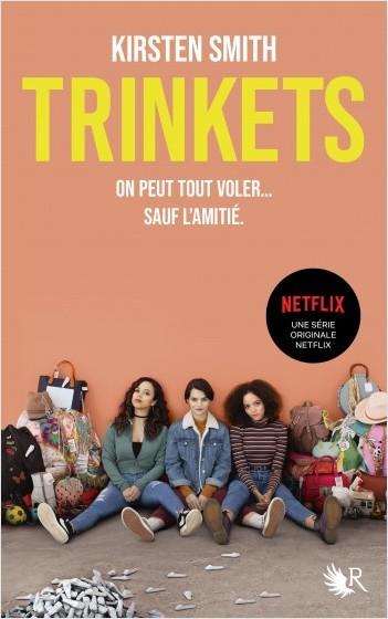 Trinkets (le roman à l'origine de la série Netflix) | Lisez!