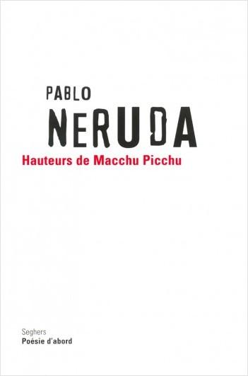 Hauteurs du Macchu Picchu - Édition bilingue Espagnol / Français