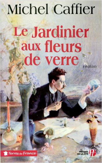 Le Jardinier aux fleurs de verre