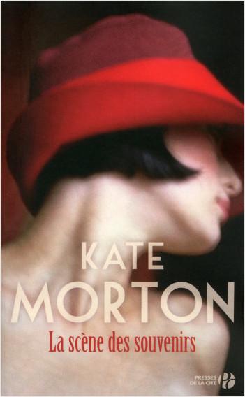 La Scène des Souvenirs - Kate Morton