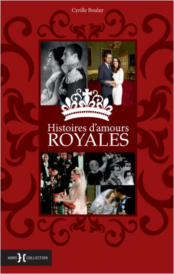 Histoires d'amours royales