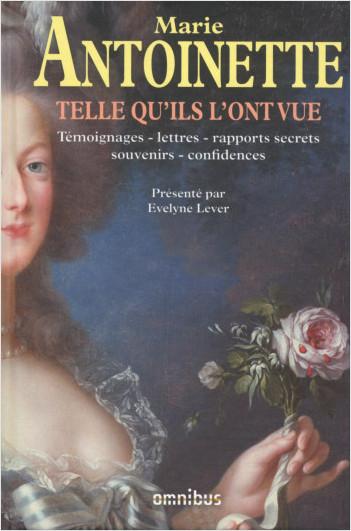 Marie-Antoinette telle qu'ils l'ont vue