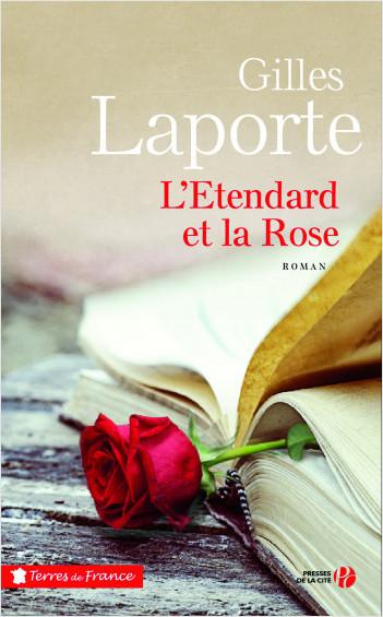 L'Etendard et la Rose