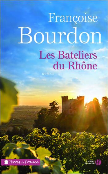 Les Bateliers du Rhône (N. éd.)