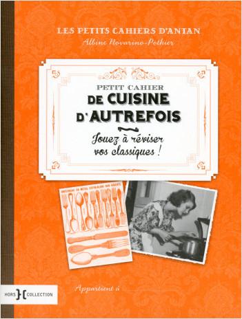 Petit cahier de la cuisine d'autrefois