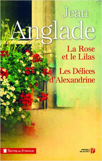 La Rose et le Lilas suivi des Délices d'Alexandrine (éd. collector)