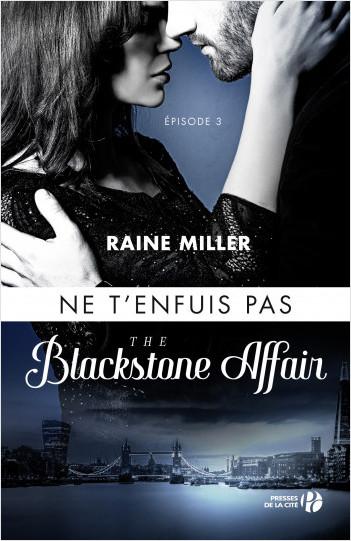 Ne t'enfuis pas (T. 3) : The Blackstone Affair