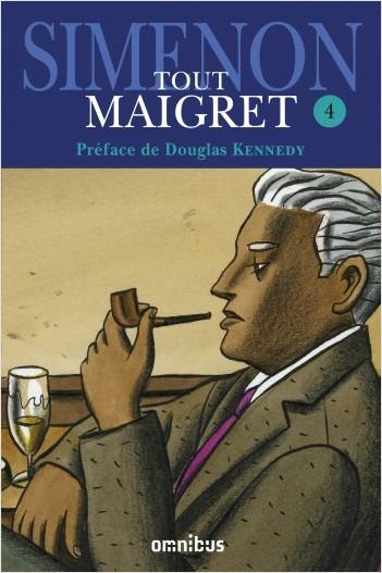 Tout Maigret T. 4
