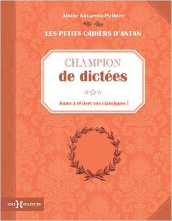 """Petit cahier """"Champion de dictées"""""""