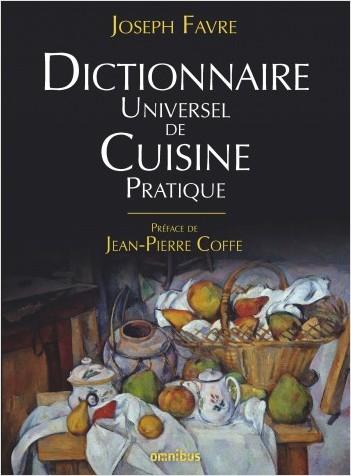 Dictionnaire universel de cuisine pratique (Rééd.)