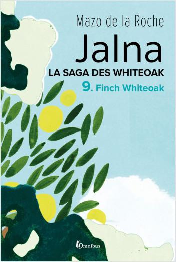 La Saga des Jalna – T.9 – Finch Whiteoak