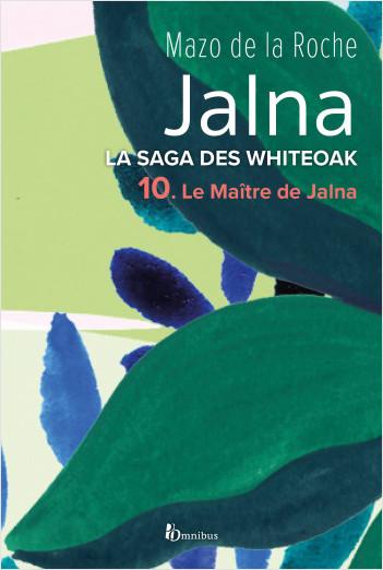 La Saga des Jalna – T.10 – Le Maître de Jalna