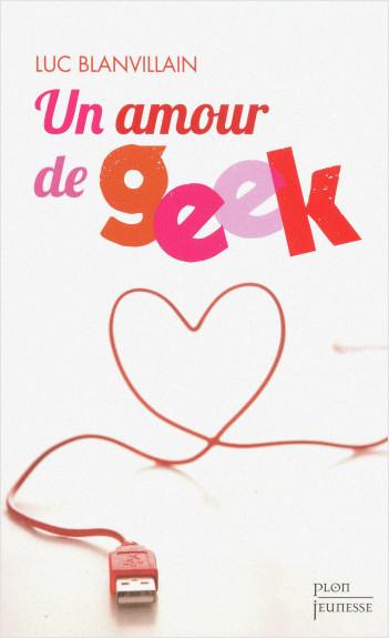 Un amour de geek