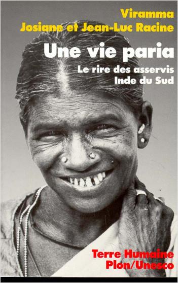 Une vie paria. Le rire des asservis (Inde du Sud)