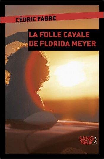 La folle cavale de Florida Meyers