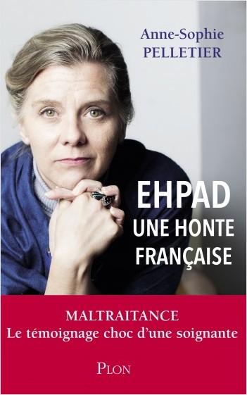 EHPAD, une honte française | Lisez!