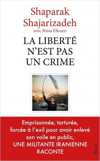 La liberté n'est pas un crime | Lisez!