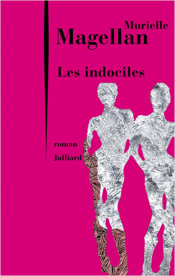 Les Indociles