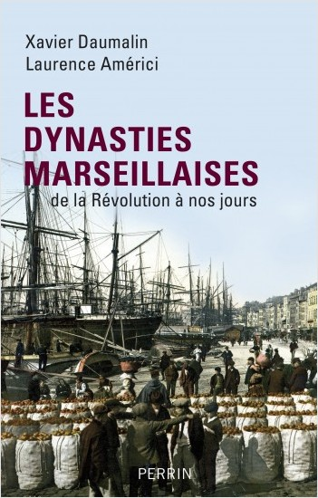 Les dynasties marseillaises