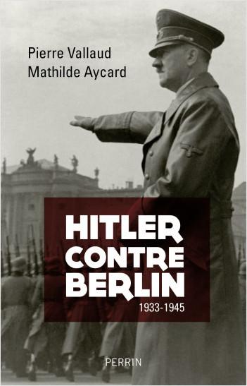 Hitler contre Berlin