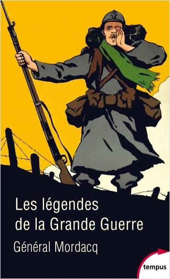 Les légendes de la Grande Guerre