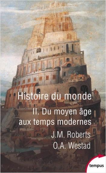 Histoire du monde - Tome 2
