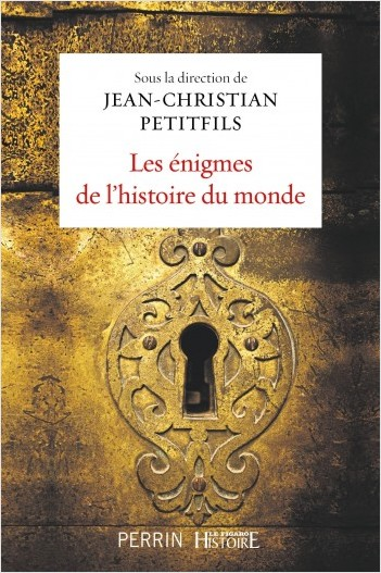 Ces objets qui ont fait lHistoire (FIRST HISTOIRE) (French Edition)