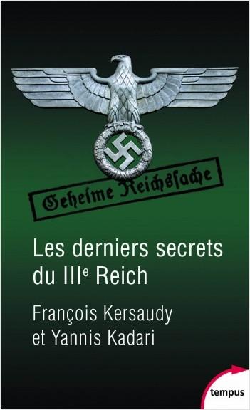 Les derniers secrets du IIIe Reich