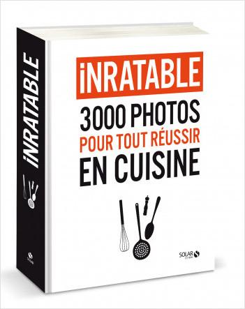 Inratable - 3000 photos pour tout réussir