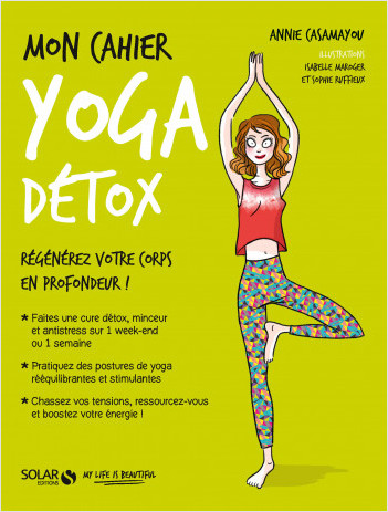 Mon cahier Yoga détox