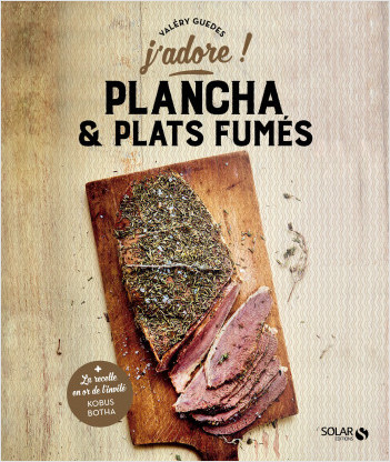 Plancha et plats fumés - j'adore