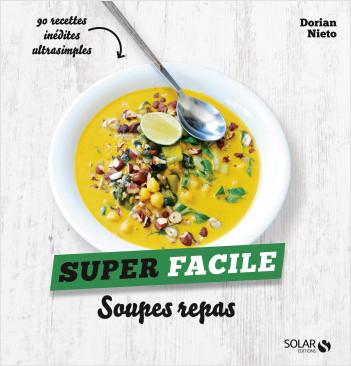 Soupes repas - super facile
