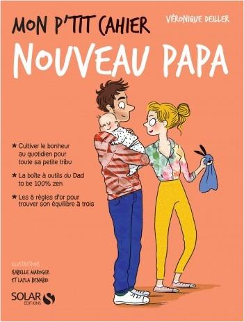 Mon p'tit cahier-nouveau papa-Les Maternelles