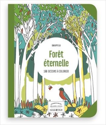 Forêt éternelle - Les petits cahiers aux sources du bien-être